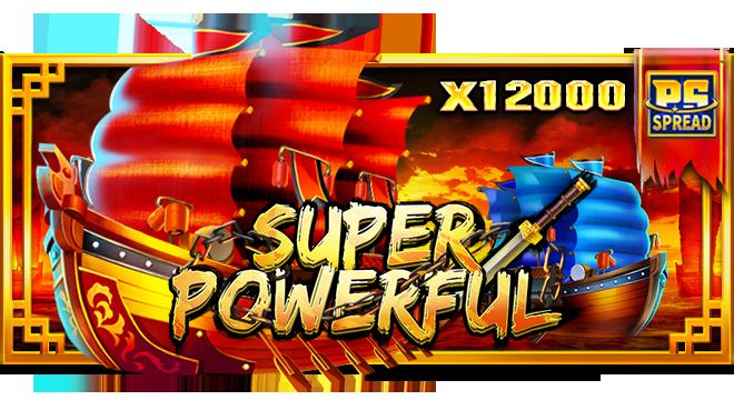 Super Powerful เกมสล็อตเรือจีน ufaslot